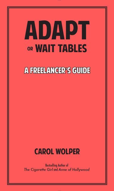 Adapt or Wait Tables, Carol Wolper