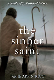 The Sinner Saint, Jamie Arpin-Ricci