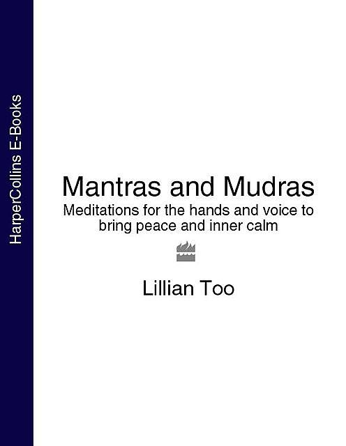 Mantras and Mudras, Lillian Too