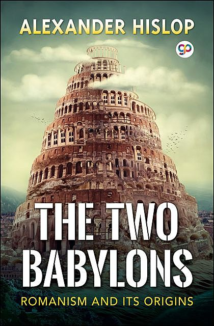 The Two Babylons, Alexander Hislop