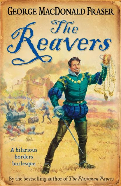 The Reavers, George MacDonald Fraser