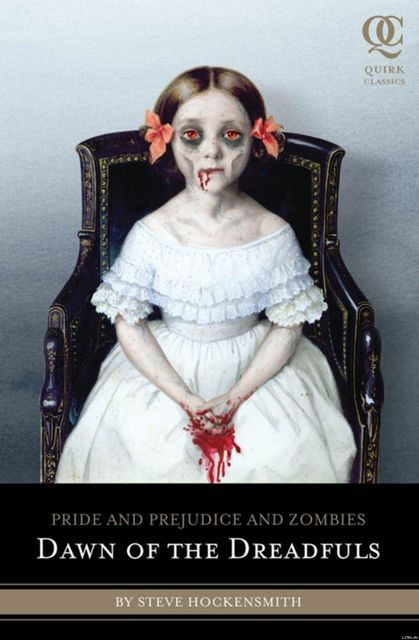 Pride and Prejudice and Zombies: Dawn of the Dreadfuls, Steve Hockensmith