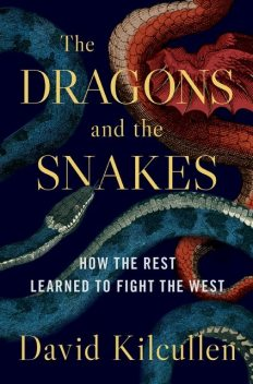 The Dragons and the Snakes, David Kilcullen