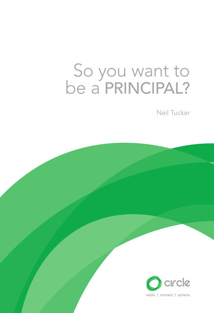 So you want to be a principal?, Neil Tucker