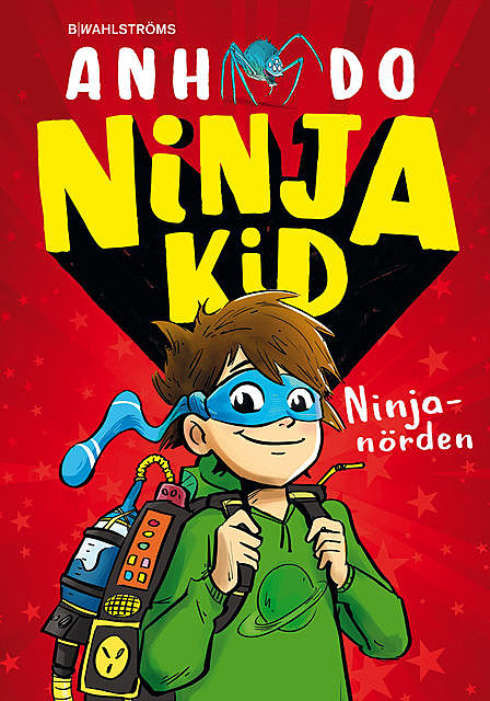 Ninja Kid 1: Ninjanörden, Anh Do