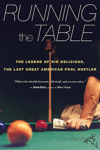 Running the Table, Jon Wertheim