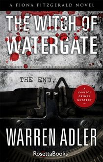 The Witch of Watergate, Warren Adler