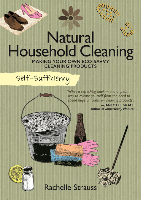 Self-Sufficiency: Household Cleaning, Rachelle Strauss