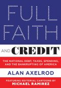 Full Faith and Credit, Alan Axelrod