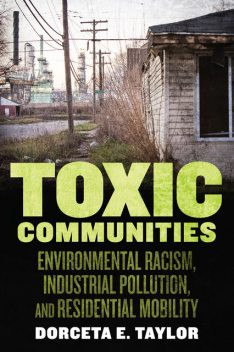 Toxic Communities, Dorceta Taylor