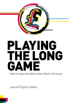 Playing the Long Game, Laurie Fitzjohn-Sykes