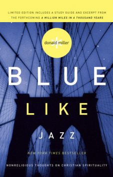 Blue Like Jazz, Donald Miller