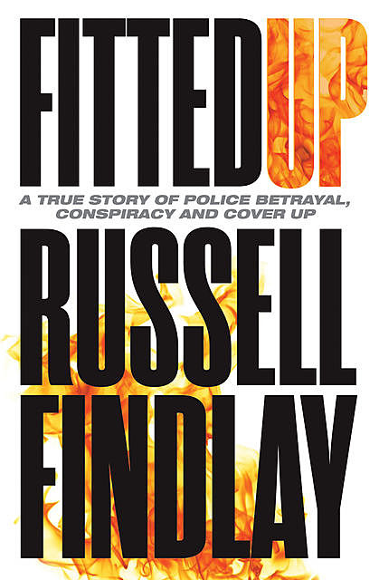 Fitted Up, Russell Findlay