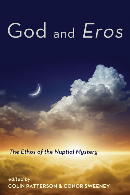 God and Eros, Colin Patterson