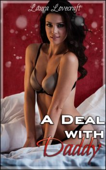 A Deal With Daddy, Laura Lovecraft