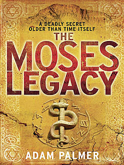 The Moses Legacy, Adam Palmer