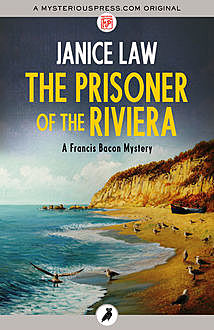 The Prisoner of the Riviera, Janice Law