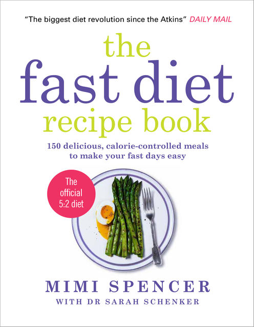 The Fast Diet Recipe Book, Mimi Spencer, Sarah Schenker