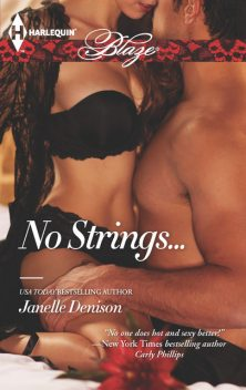 No Strings, Janelle Denison