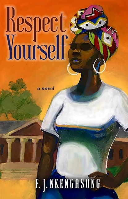 Respect Yourself, F.J. Nkengasong