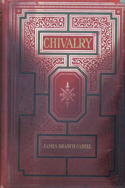 Chivalry, James Branch Cabell