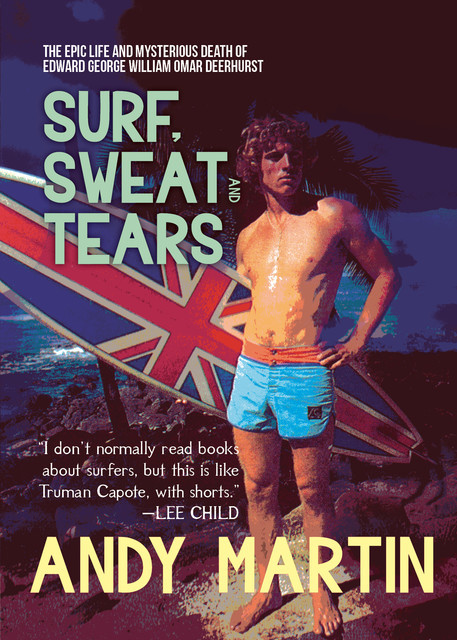 Surf, Sweat and Tears, Andy Martin