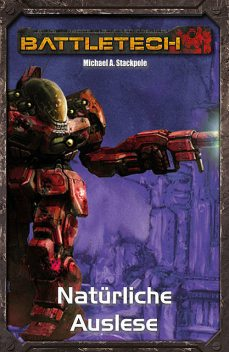 BattleTech Legenden 17, Michael A. Stackpole