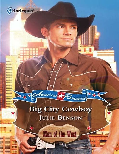Big City Cowboy, Julie Benson