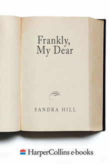 Frankly, My Dear, Sandra Hill