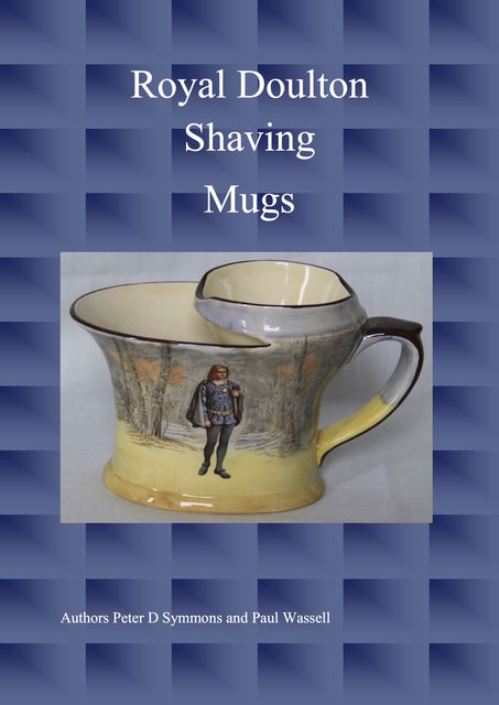 Royal Doulton Shaving Mugs, Paul Wassell, Peter D Symmons