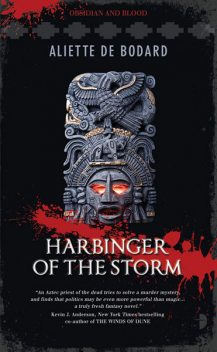 Harbinger of the Storm, Aliette de Bodard