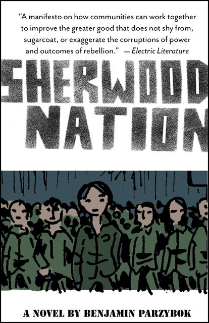Sherwood Nation, Benjamin Parzybok