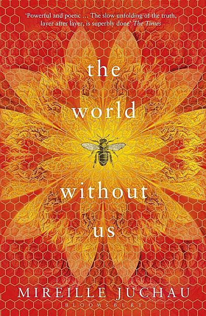 The World Without Us, Mireille Juchau