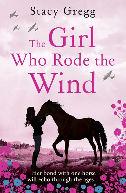 The Girl Who Rode the Wind, Stacy Gregg