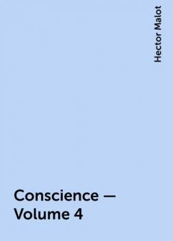 Conscience — Volume 4, Hector Malot