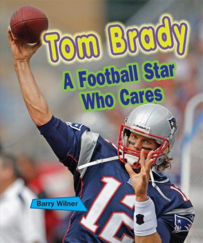 Tom Brady, Barry Wilner
