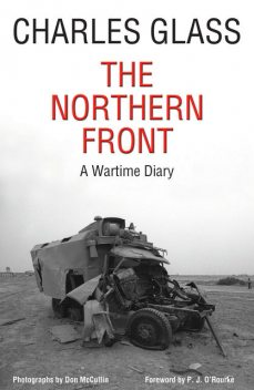 The Northern Front, Charles Glass