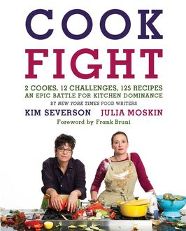CookFight, Julia Moskin, Kim Severson