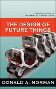 The Design of Future Things, Don Norman