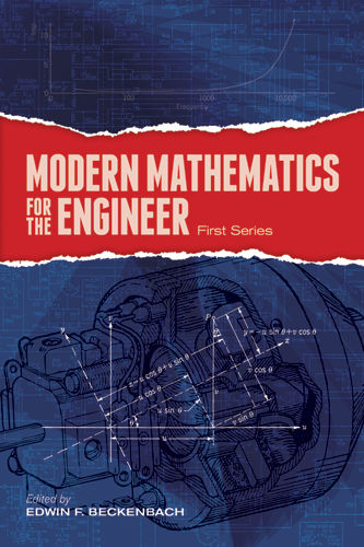 Modern Mathematics for the Engineer: First Series, Edwin F.Beckenbach