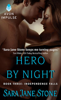Hero By Night, Sara Jane Stone
