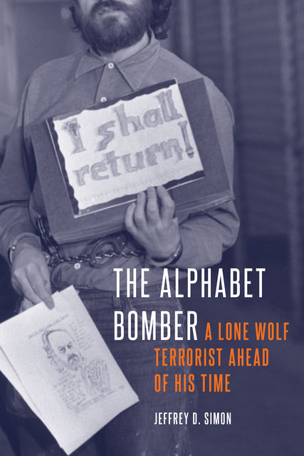 The Alphabet Bomber, Jeffrey D. Simon