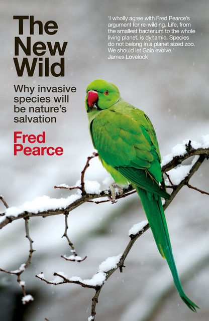 The New Wild, Fred Pearce