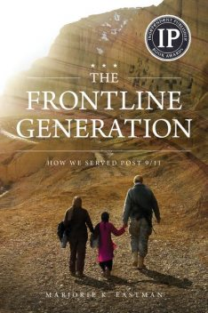 The Frontline Generation, Marjorie K Eastman