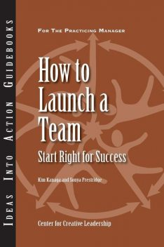 How to Launch a Team, Kim Kanaga, Sonya Prestridge
