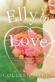 Elly in Love, Colleen Oakes