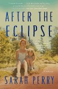 After the Eclipse, Sarah Perry
