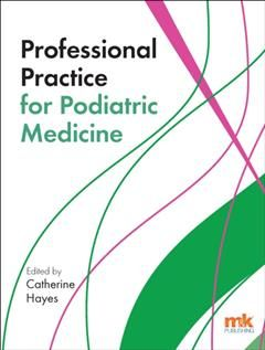 Professional Practice for Podiatric Medicine, Catherine Hayes