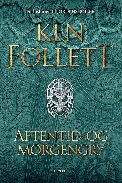 Aftentid og morgengry, Ken Follett