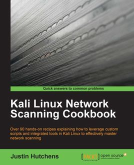 Kali Linux Network Scanning Cookbook, Justin Hutchens
